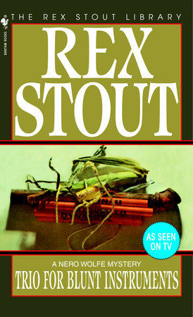 Trio for Blunt Instruments by Rex Stout