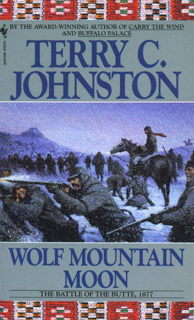 Wolf Mountain Moon by Terry C. Johnston