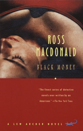 Black Money by Ross Macdonald