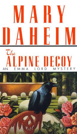 Alpine Decoy by Mary Daheim