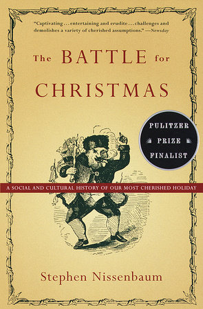 The Battle for Christmas by Stephen Nissenbaum