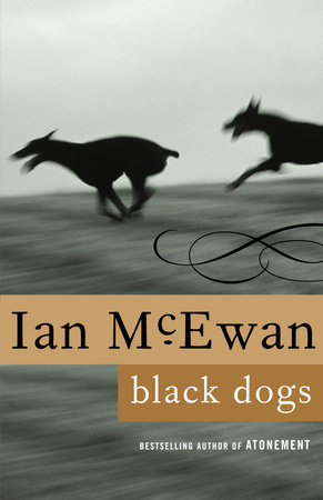Black Dogs by Ian McEwan