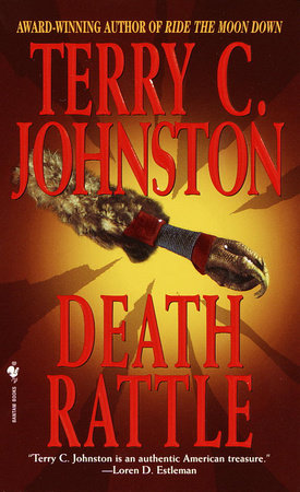Death Rattle by Terry C. Johnston