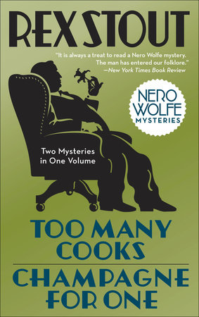 Too Many Cooks/Champagne for One by Rex Stout