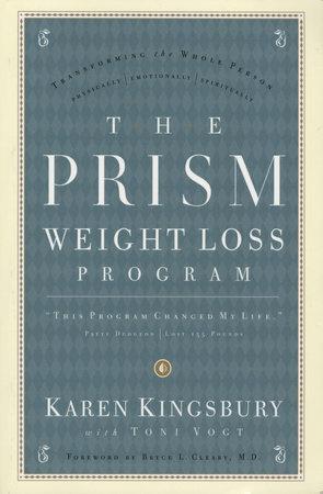 The Prism Weight Loss Program by Karen Kingsbury