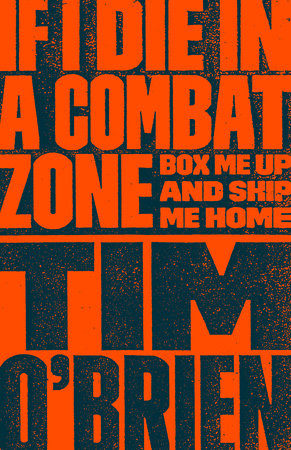 If I Die in a Combat Zone by Tim O'Brien