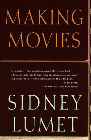Making Movies by Sidney Lumet