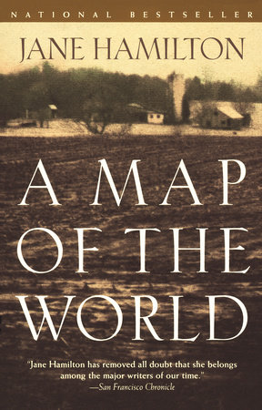 A Map of the World by Jane Hamilton  PenguinRandomHousecom