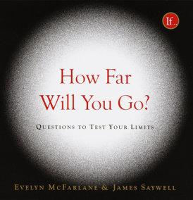 How Far Will You Go?