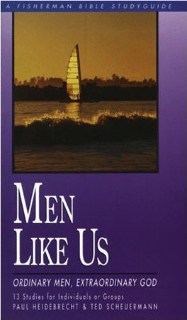 Men Like Us by Paul Heidebrecht and Ted Scheurmann