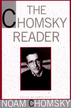 THE CHOMSKY READER by Noam Chomsky