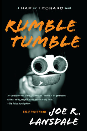 Rumble Tumble by Joe R. Lansdale