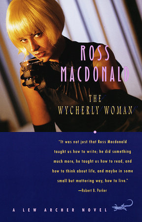 The Wycherly Woman by Ross Macdonald