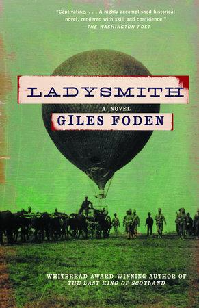 Ladysmith by Giles Foden
