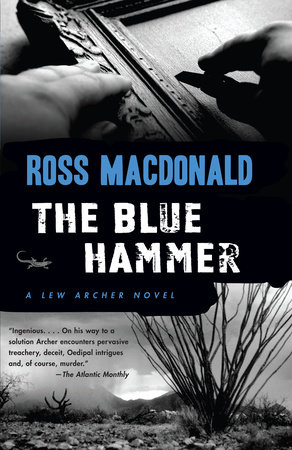 THE BLUE HAMMER by Ross Macdonald