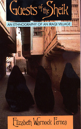 Guests of the Sheik by Elizabeth Warnock Fernea