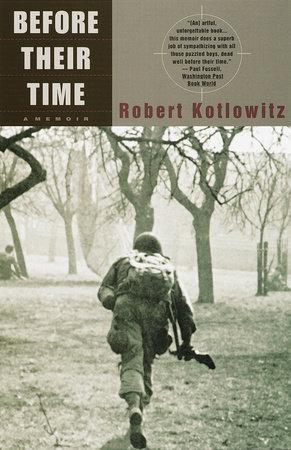 Before Their Time by Robert Kotlowitz