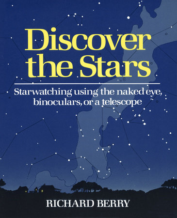 Discover the Stars by Richard Berry