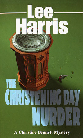 The Christening Day Murder by Lee Harris