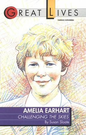 Amelia Earhart by Susan Sloate