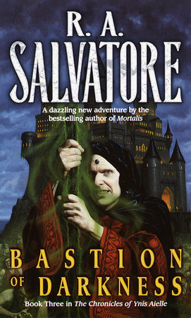 Bastion of Darkness by R.A. Salvatore