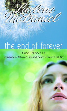 The End of Forever by Lurlene McDaniel