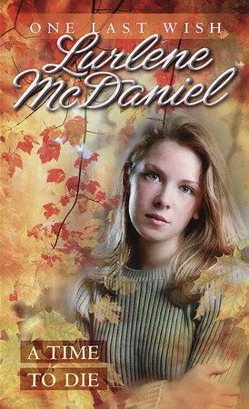a season for goodbye mcdaniel lurlene