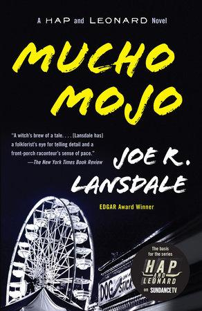Mucho Mojo by Joe R. Lansdale