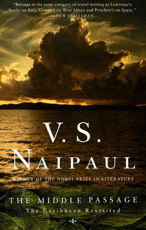 The Middle Passage by V.S. Naipaul