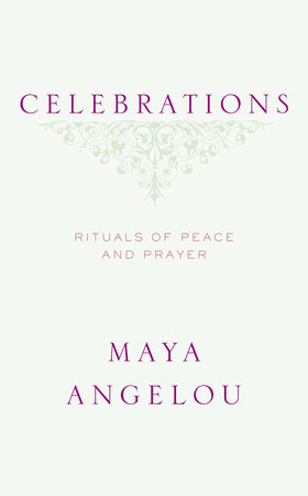 Celebrations by Maya Angelou