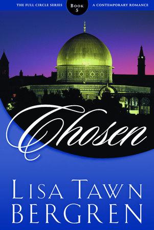 Chosen by Lisa T. Bergren
