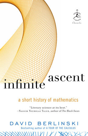 Infinite Ascent by David Berlinski