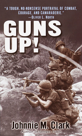 Guns Up! by Johnnie Clark