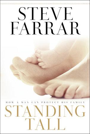 Standing Tall by Steve Farrar
