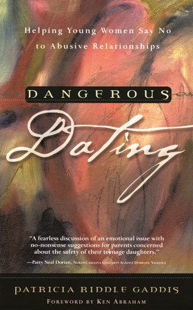 Dangerous Dating by Patricia Riddle Gaddis
