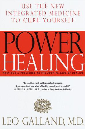 Power Healing by Leo Galland, M.D.