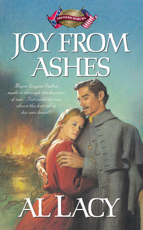 Joy from Ashes by Al Lacy