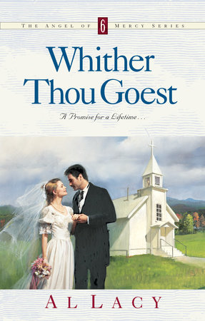 Whither Thou Goest by Al Lacy