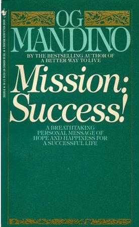 Mission: Success by Og Mandino