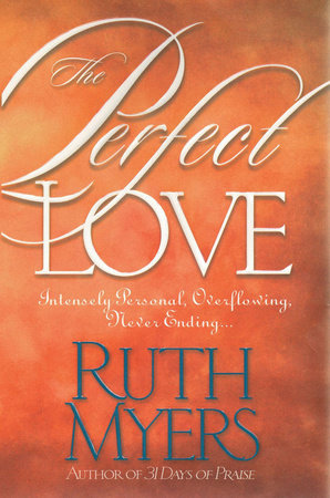 The Perfect Love by Ruth Myers