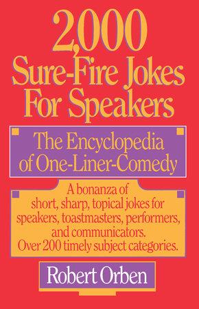2,000 Sure-Fire Jokes for Speakers by Robert Orben