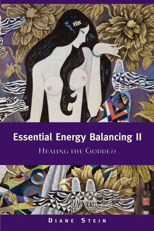 Essential Energy Balancing II by Diane Stein