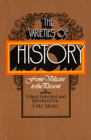The Varieties of History by