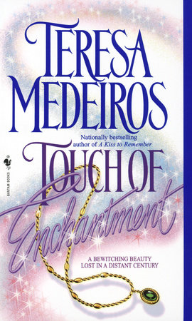 Touch of Enchantment by Teresa Medeiros