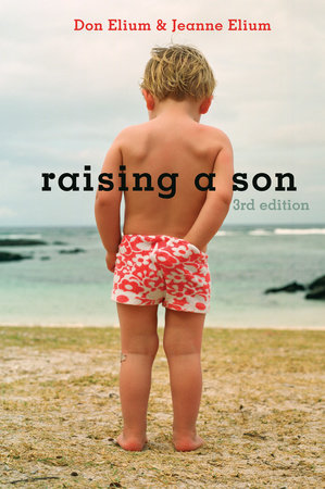 Raising a Son by Don Elium and Jeanne Elium