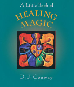 A Little Book of Healing Magic