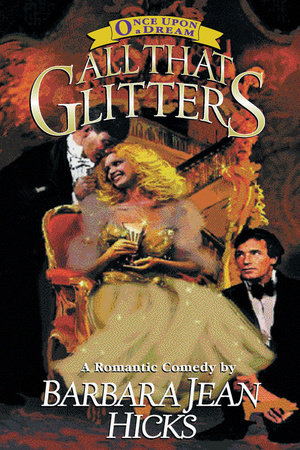 All That Glitters by Barbara Jean Hicks