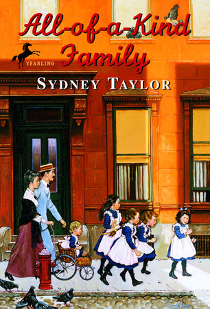 All-of-a-Kind Family by Sydney Taylor