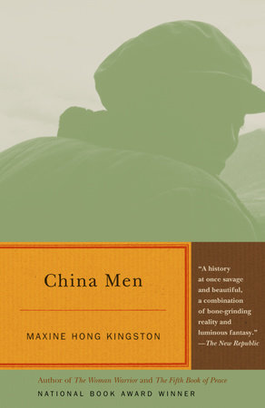 CHINA MEN by Maxine Hong Kingston