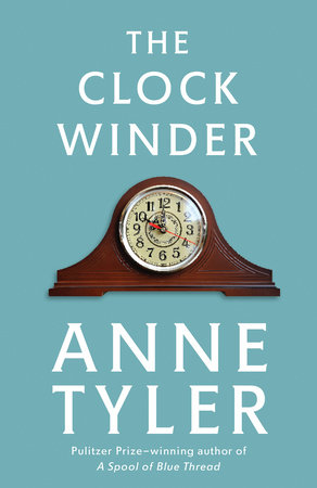 Clock Winder by Anne Tyler